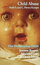 Child Abuse (The Developing Child Series) S., Ruth Very Good Book