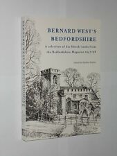 Bernard West's Bedfordshire Edited By Gordon Vowles Softback Book. 2007.