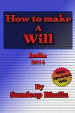 How to Make a Will by Sandeep Bhalla (2013, Paperback)