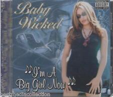 Baby Wicked CD NEW Im A Big Girl Now ALBUM CHICANO RAP New SEALED