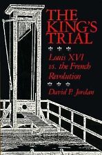 The King's Trial: Louis XVI vs. the French Revolution-ExLibrary