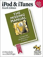 iPod & iTunes: The Missing Manual, Fourth Edition by Biersdorfer, J. D.