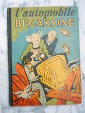 L'Automobile de Becassine éditions Gautier-Languereau 1949