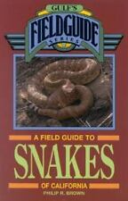 A Field Guide to Snakes of California Gulf's Field Guide