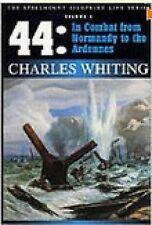 '44: In Combat from Normandy to the Ardennes by Charles Whiting (Hardback,...