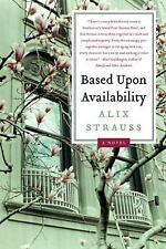 Based upon Availability by Alix Strauss (2010, Paperback)