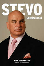Stevo: Looking Back by M Stephenson, Hbk, 1st Ed, VG Cond, Rugby League