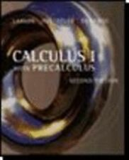 Calculus I with Precalculus : A One-Year Course by Ron Larson, Robert P....