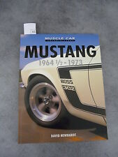 Newhardt Mustang 19641/2 1973 Ford american cars Automobile