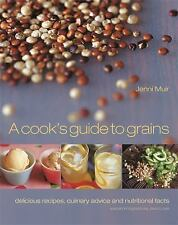 Cook's Guide to Grains by Jenni Muir (2003 Hardcover) NEW