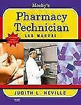 Mosby's Pharmacy Technician Lab Manual Revised First Edition