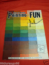 VINTAGE PAINTING BOOK HOW TO BEGIN PAINTING FOR FUN BY FEDELLE