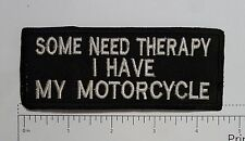 Some Need Therapy... Outlaw Biker Funny Motorcycle Iron On Small Patch