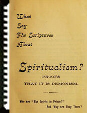 Watchtower Charles Taze Russell 1894 What Say the Scriptures About Spiritism