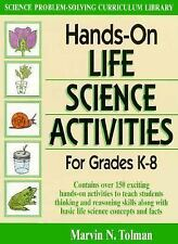 Hands-On Life Science Activities for Grades K - 8 (J-B Ed: Hands On), Tolman, Ma