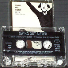 Swing Out Sister ‎La La (Means I Love You) CASSETTE SINGLE SWIMC11 Soul-Jazz Pop