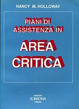 Nancy M. Holloway = PIANI DI ASSISTENZA IN AREA CRITICA