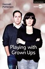 Playing with Grown Ups (Modern Plays) by Patterson, Hannah