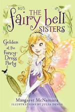 The Fairy Bell Sisters #3: Golden at the Fancy-Dress Party-ExLibrary
