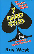 7 Card Stud - Course in Winning - 42 Lessons, by; West - How To Win Book 2004