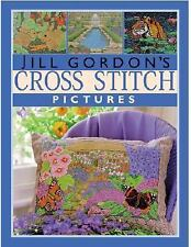 Book Jill Gordon's Cross Stitch Pictures by Jill Gordon (2001, Hardcover)