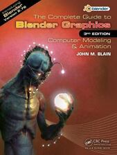 The Complete Guide to Blender Graphics: Computer Modeling & Animation, Third Edi