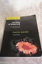 The Irony of Democracy Uncommon Intro to American Politics 13th Edition 2005