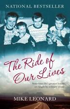 The Ride of Our Lives: Roadside Lessons of an American Family Leonard, Mike Pap
