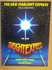 vocal selection THE NEW STARLIGHT EXPRESS Andrew Lloyd Webber