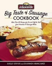 Johnsonville Big Taste of Sausage Cookbook by Shelly Stayer and Shannon Kring Bi