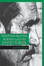 Tradition Matters, Oliven, Ruben, Good Book