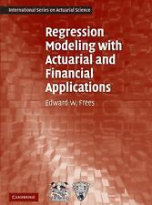 Regression Modeling with Actuarial and Financial Applications (Paperback, 2010)