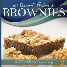 27 Recetas Fáciles de Brownies by Leonardo Manzo and Karina Di Geronimo...