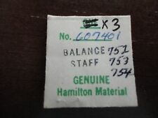 THREE HAMILTON 12/0 BALANCE STAFFS # 607401  FOR GRADES 752 753 754