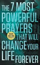 The 7 Most Powerful Prayers That Will Change Your Life Forever by Adam Houge (2…