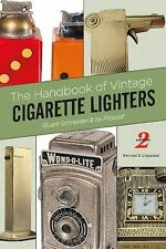 The Handbook of Vintage Cigarette Lighters by Stuart Schneider and Ira...