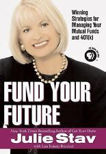 Acc, Fund your Future: Winning Strategies for Managing your Mutual Funds and, Bu