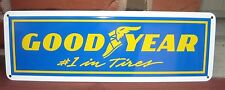 GOODYEAR TIRES #1 Tires Sign high performance racing