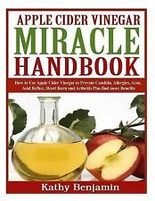 Apple Cider Vinegar Miracle Handbook~Remedies~Candida~Weight Loss~Skin~Hair~NEW!