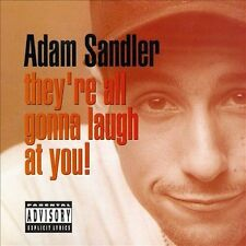 They're All Gonna Laugh at You! [PA] by Adam Sandler (CD, 1993, Warner Bros.)