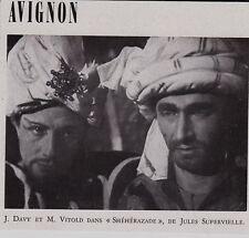 1948  --  AVIGNON  DAVY ET VILTORD DANS SHEHERAZADE DE SUPERVIELLE   3G726