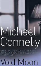 Michael Connelly Void Moon Very Good Book