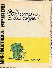 Mini-Récit Spirou N°377 - Cabanon a du coffre! (monté) - ABE