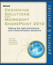 Designing Solutions for Microsoft SharePoint 2010: Making the right architecture