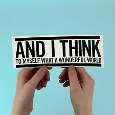 What a Wonderful World sticker, louis armstrong, laptop, bumper, positive, quote
