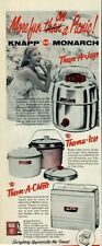 1957 Knapp-Monarch Therm-A-Chests-Therma-Ice-Therma-Jug PRINT AD