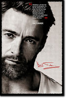 HUGH JACKMAN ART PRINT 2 POSTER GIFT PHOTO QUOTE