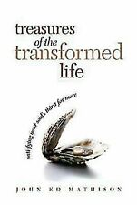Treasures of the Transformed Life 40 Day Reading Book : Satisfying Your Soul'...