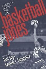 Basketball Jones: America Above the Rim (Fast Track)-ExLibrary