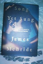 Song yet Sung by James McBride (2008, Hardcover)